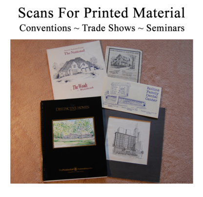 Scans for trade shows and convention materials