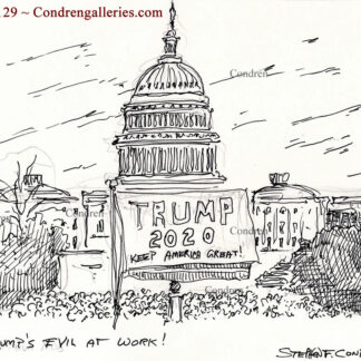 Trump's evil at work! pen & ink insurrection drawing of rioters at the Capital Building.