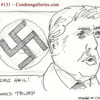 Donald Trump Nazi pen & ink drawing of the President in front of a swastika.