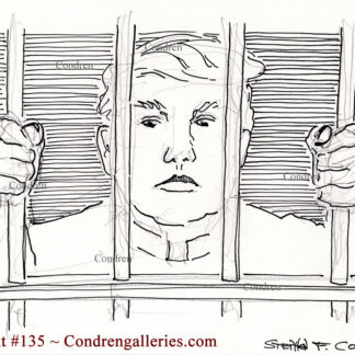 Donald Trump behind bars #135A is a pen & ink drawing of the President in jail for the storming of the Capital Building.