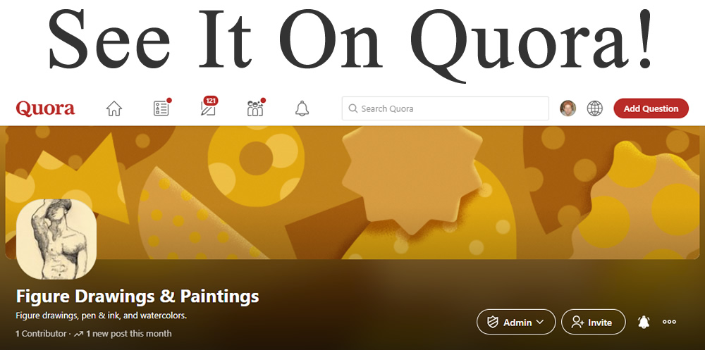 See it on Quora, figure drawings and paintings.