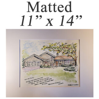 """Matted house portrait 11"""" x 14"""""""