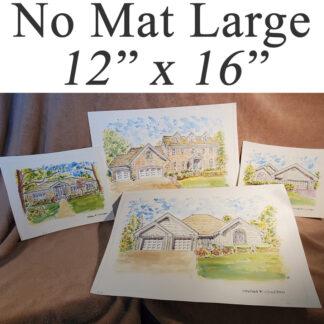 """No mat large house portraits 12"""" x 16"""""""